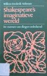 Veltman, Willem Frederik - Shakespeare's imaginatieve wereld; de vormen van dingen onbekend