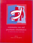 Weeghel van Jaap ( ds1259) - Community care and psychiatric rehabilitation