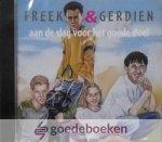 Koetsier- Schokker, Jannie - Freek en gerdien aan de slag voor het goede doel- cd *nieuw*