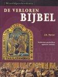 J.R. Porter - De verloren bijbel - verdwenen geschriften opnieuw ontdekt