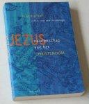 Kuitert, H M - Jezus: nalatenschap van het christendom. Schets voor een christologie