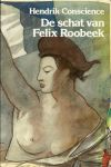Conscience, Hendrik - DE SCHAT VAN FELIX ROOBEEK