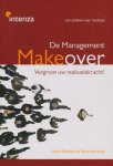 Mario Bierkens, Petra Kerrebijn - The management make over, van ambitie naar resultaat