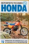Shoemark, Pete. - Honda. Reparatie en onderhoud aan XL 250 / 500 S + R & XR 250 / 500 (R)
