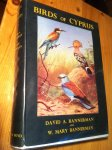 Bannerman, David A & W Mary - Birds of Cyprus (gesigneerd)