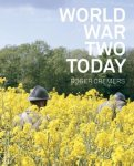 Cremers, Roger, Grunberg, Arnon - World war two today