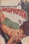 Hadley Chase, James - Wegpiraten (Hit and run)