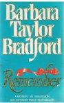Bradford, Barbara Taylor - Remember