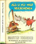 Toonder, Marten - Als u mij wilt verschonen : de dropslaven, de verdwenen heer, de waarde-ring
