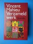 Mahieu, Vincent (pseudoniem van J.J.Th. Boon) - Verzameld werk