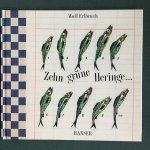 Erlbruch, Wolf - Zehn grune Heringe...