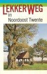 Houtman, Chris  - Lekker weg in Noordoost Twente.