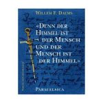 Daems, Willem F. - Denn der Himmel ist der Mensch, und der Mensch ist der Himmel... Paracelsica