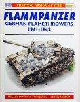 Doyle, Hilary.  Jentz, Tom.  Sarson, Peter. - Flammpanzer. German Flamethrowers 1941-1945.
