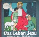 - Das Leben Jesu Munchner Mahlbuch Band. 10