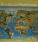 Bedenikovic, Vladimir - Vladimirs wereldreis