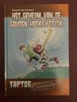 Gemert, Gerard van - Het geheim van de gouden hockeystick; tekeningen van Ivan en Ilia
