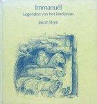 Streit, Jakob - Immanuël; legenden van het kind Jezus