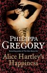 Gregory, Philippa - Alice Hartley's Happiness