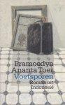 Toer, Pramoedya Ananta - Voetsporen. Roman uit Indonesië