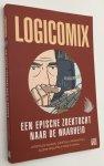 Doxiadis, Apostolos & Christos H. Papadimitriou, - Logicomix. (Een epische zoektocht naar de waarheid)