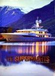 Diverse authors - The Superyachts 2011