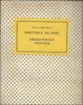 Timmermans, Felix  / Tytgat - Driekoningen Tryptiek  . Felix Timmermans