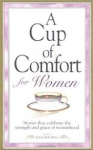 Sell, Colleen - A CUP OF COMFORT FOR WOMEN - Stories that celebrate the strength and grace of womanhood