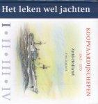 Zuidhoek, Arne - Koopvaardijschepen 1945-1970 (Deel I: Zuid-Holland - Het leken wel jachten)