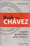 Golinger E. (ds1245) - Bush vs. Chavez