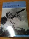 Creutz, G - Der Graureiher (Blauwe Reiger)