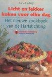Lindsay, Anne - Licht en lekker koken voor elke dag, Het nieuwe kookboek van de hartstichting.