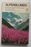 BIANCHINI, F., - Alpenblumen. Bluehende Berggewaechse Mitteleuropas.