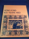 Warner, J. - Hong Kong 100 years ago. A Picture story of Hong Kong in 1870