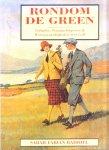 - GOLF:  Rondom De GREEN - Sarah Fabian Baddiel, 144 blz