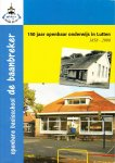 Redactie - De Baanbreker, 150 jaar openbaar onderwijs in Lutten
