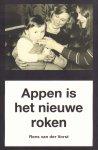Vorst, Rens van der - Appen Is Het Nieuwe Roken, 153 pag. paperback, gave staat