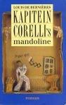 Bernières, Louis de - Kapitein  Corelli`s mandoline