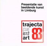 Coumans, Willem K. - Trajecta 83, Presentatie van beeldende kunst in Limburg