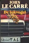 Carré, John le - DE LOKVOGEL - THRILLER