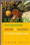 Holla, Jeroen (ds1275) - Kruiden. Verse keukenkruiden, specerijen en smaakmakers en hun buitenlandse namen