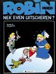 Turk & de Groot - Robin Hoed 14. Nek even uitscheren?