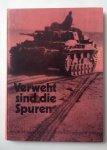 Proschek, R. - Verweht sind die Spuren, Bilddokumentation 5. SS-Panzerregiment 'Wiking'