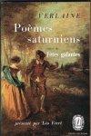 Verlaine, Paul - Poèmes saturniens suivi de Fêtes galantes