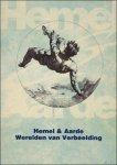 ALEXANDRESCU, S., PARRET, H. en QUIK, T.( red.). - HEMEL EN AARDE. WERELDEN VAN VERBEELDING.