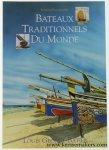 George-Batier, Louis. - Bateaux Traditionnels Du Monde.