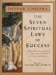 Chopra, Deepak - Seven Spiritual Laws of Success