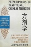 Zhang Enqin. (red.) - Prescriptions of traditional Chinese medicine