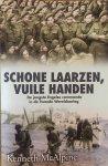 McAlpine, Kenneth. - Schone laarzen, vuile handen. De jongste Engelse commando in de Tweede Wereldoorlog.