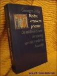 Duby, Georges. - Ridder, vrouw en priester. De middeleeuwse oorsprong van het moderne huwelijk.
